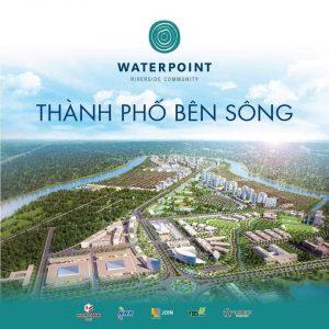 CHÍNH THỨC: Thông tin  giữ chỗ đợt 2 Khu đô thị Waterpoint Nam Long